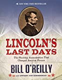 Lincoln's Last Days: The Shocking Assasination That Changed America Forever (Turtleback School & Library Binding Edition…