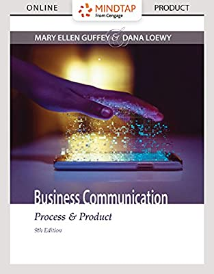 MindTap Business Communication for Guffey/Loewy's Business Communication: Process & Product, 9th Edition