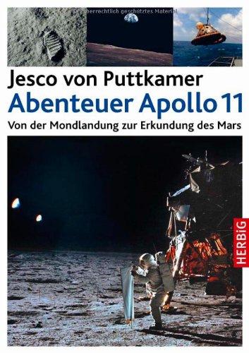 Abenteuer Apollo 11: Von der Mondlandung zur Erkundung des Mars