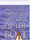 If You Want to Walk on Water, You've Got to Get Out of the Boat, John Ortberg, 1410401189