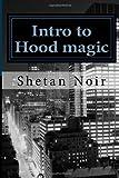 Intro to Hood Magic, Shetan Noir, 1495350908