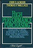 High Performance Purchasing, Thomas F. Wallace, 0939246058