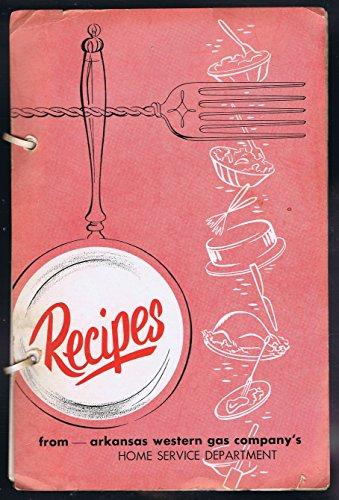 Recipes From Arkansas Western Gas Company