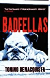 Badfellas by Tonino Benacquista front cover