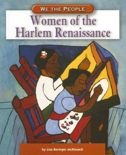 Women of the Harlem Renaissance (We the People: Industrial America)