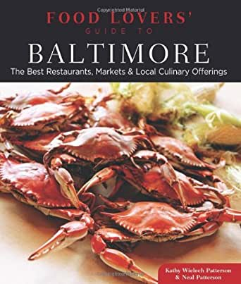 Food lovers' guide to® baltimore ebook by neal patterson.