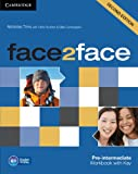 Face2face Pre-Intermediate Workbook with Key, Nicholas Tims, 1107603536