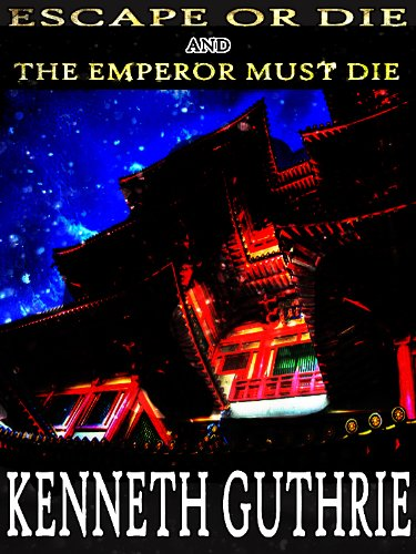 Escape or Die and The Emperor Must Die (Ninja Action ...