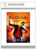 The Big Shot Caller