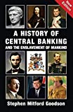 #9: A History of Central Banking & The Enslavement of Mankind