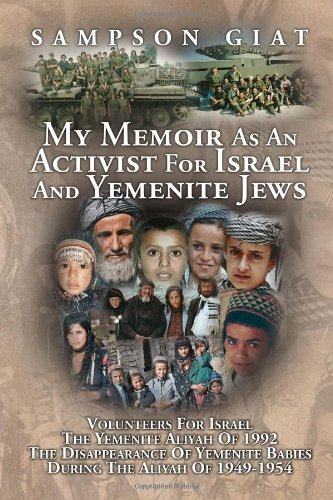 Download My Memoir As An Activist For Israel And Yemenite Jews pdf epub