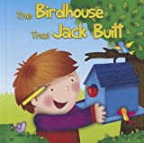 The Birdhouse That Jack Built, Meg Greve, 1618101676