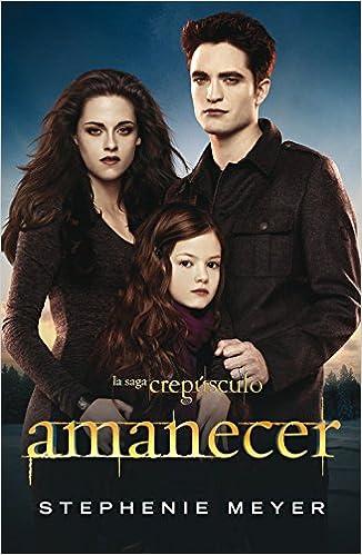 Amanecer Edicion Película (Vampírica) (Sin límites): Amazon.es: Stephenie Meyer: Libros