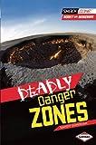Deadly Danger Zones, Sandy Donovan, 1467708909