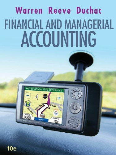 Study Guide, Chapters 1-15 for Warren/Reeve/Duchac's Corporate Financial Accounting, 10th and Financial & Manageri