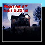 Friday The 13th Horror Collection by Various Artists