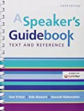 A Speaker's Guidebook and LaunchPad Six Month Access 6th Edition