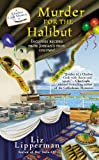 Murder for the Halibut, Liz Lipperman, 0425251829