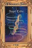 Fibonacci Tales: Angel Tales