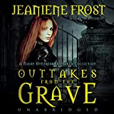 Bargain Audio Book - Outtakes from the Grave  A Night Huntress