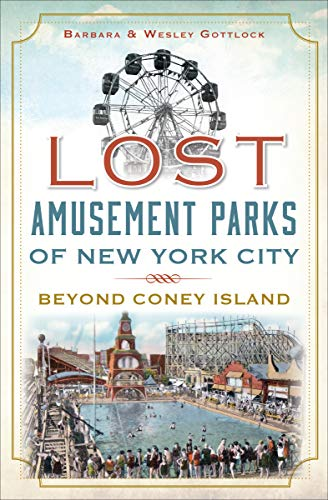 City Trolley - Lost Amusement Parks of New York City: Beyond Coney Island