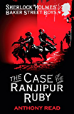 The Baker Street Boys: The Case of the Ranjipur Ruby