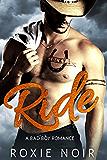 Ride: A Bad Boy Romance