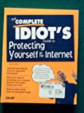 The Complete Idiot's Guide to Internet Security, Karen Strauss and Saron Weiss, 1567615937