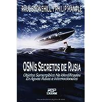 OSNIs SECRETOS DE RUSIA: Objetos sumergibles no identificados en aguas rusas e internacionales