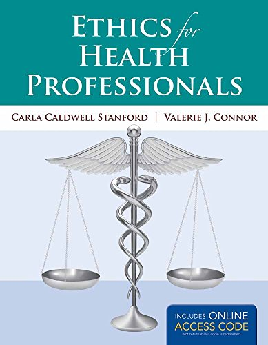 Ethics for Health Professionals (Book): Includes Online Access Code for Companion Website