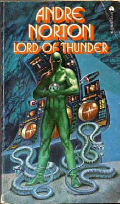 Lord of Thunder   Sequel to *The Beast Master*, Norton, Andre & Meltzer, Davis