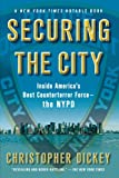 Securing the City, Christopher Dickey, 1416552413