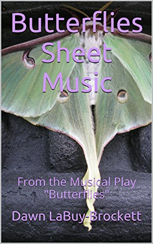 Butterflies Sheet Music: From the Musical Play