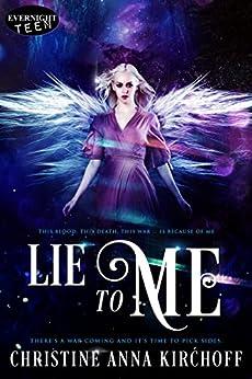 Lie to Me by [Kirchoff, Christine Anna]