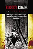 Bloody Roads to Germany, William F. Meller, 0425259617