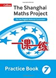 img - for Shanghai Maths   The Shanghai Maths Project Practice Book Year 7: For the English National Curriculum book / textbook / text book
