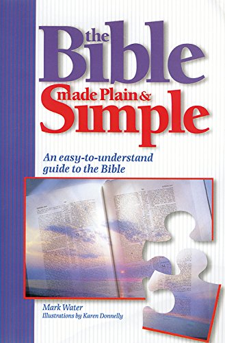 The Bible Made Plain & Simple
