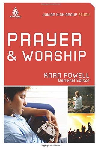 Prayer & Worship (Junior High Group Study) (Uncommon)