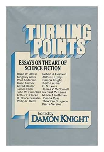 turning points essays on the art of science fiction robert a  turning points essays on the art of science fiction hardcover