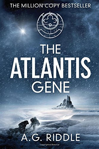 The Atlantis Gene A Thriller (The Origin Mystery Book 1)