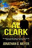 AL CLARK (A Sci-Fi Adventure)(Book One)