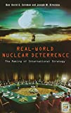 Real-World Nuclear Deterrence, David G. Coleman and Joseph M. Siracusa, 0275980987