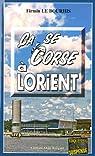 Ça se Corse à Lorient par Firmin Le Bourhis