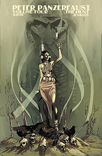 Peter Panzerfaust Volume 4: The Hunt