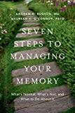 img - for Seven Steps to Managing Your Memory: What's Normal, What's Not, and What to Do About It book / textbook / text book
