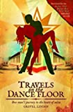 img - for Travels on the Dance Floor: One Man's Journey Into the Heart of Salsa book / textbook / text book