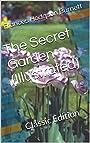 The Secret Garden (Illustrated): Classic Edition