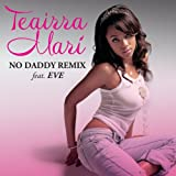 No Daddy (Remix) (Radio Edit) [feat. Eve] [Clean]