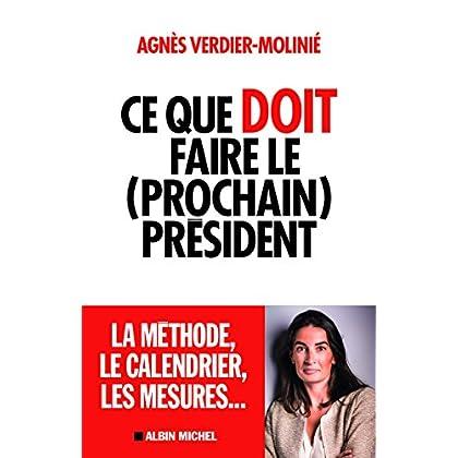 Ce que doit faire le (prochain) président (French Edition)