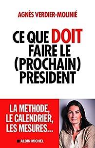 Ce que doit faire le (prochain) président par Agnès Verdier-Molinié